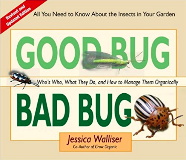 Good Bug Bad Bug, best gardening books, insect resource, guide to insects, gardening books