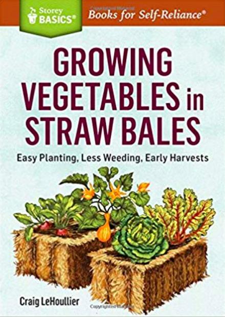 Growing Vegetables in Straw Bales, best gardening books, gardening books, garden books, straw bale gardening, strawbale gardening