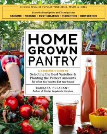Home Grown Pantry, best gardening books, canning books, books on canning, books on preserving the harvest
