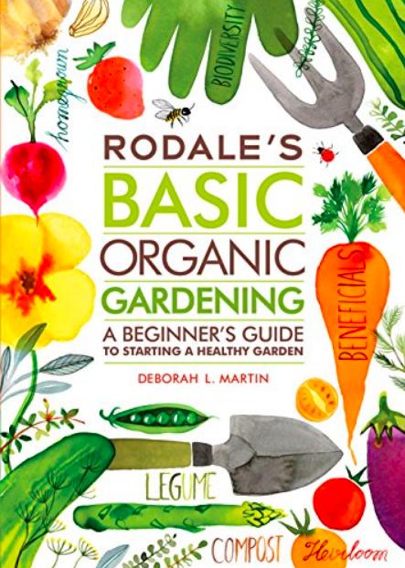 Rodale, best gardening books, Rodale's organic gardening, Rodale's basic organic gardening, gardening book, gardening books