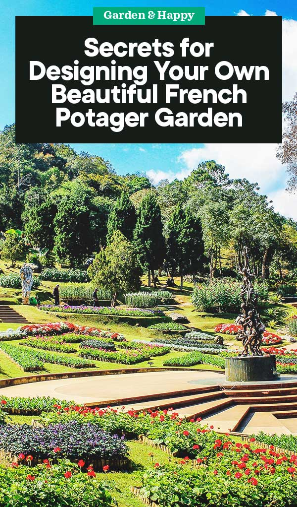 Secrets For Designing Your Own Beautiful French Potager Garden